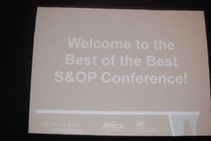 Comments from the Recent IBF APICS Best of the Best S&OP Conference